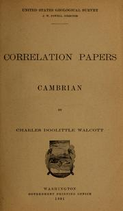 Cover of: Correlation papers ; Cambrian | Charles D. Walcott