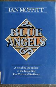 Cover of: Blue angels. | Ian Moffitt