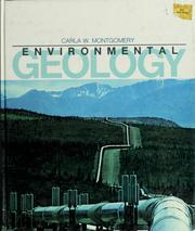 Cover of: Environmental geology | Carla W. Montgomery