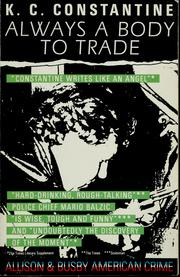 Cover of: Always a body to trade