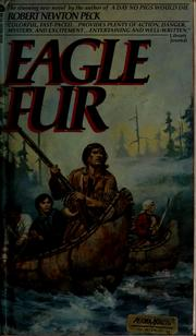 Cover of: Eagle fur | Robert Newton Peck