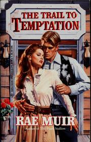 Cover of: The trail to temptation