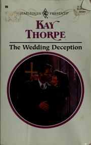 Cover of: The wedding deception | Kay Thorpe