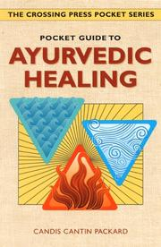 Cover of: Pocket guide to Ayurvedic healing | Candis Cantin Packard