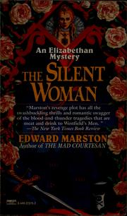 Cover of: The silent woman | Edward Marston