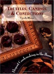 Cover of: Truffles, Candies, and Confections