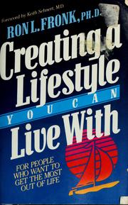 Cover of: Creating a lifestyle you can live with