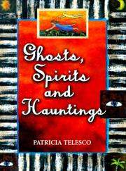 Cover of: Ghosts, spirits, and hauntings