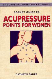 Cover of: Pocket guide to acupressure for women | Cathryn Bauer