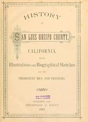 Cover of: History of San Luis Obispo County, California | Myron Angel