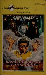 Cover of: The boy who owned the school | Gary Paulsen