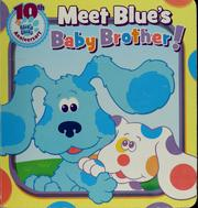 Cover of: Meet Blue's baby brother!