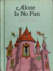 Cover of: Alone is no fun. | Wayne Carley