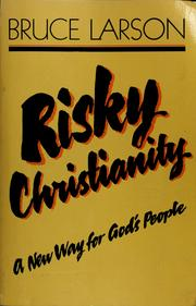 Cover of: Risky Christianity | Bruce Larson