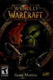 Cover of: World of warcraft game manual | Blizzard Entertainment