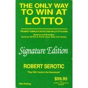 Cover of: Only Way to Win at Lotto | Ruben Citores