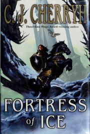 Cover of: Fortress of ice | C. J. Cherryh
