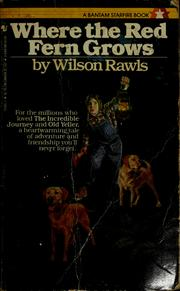 Cover of: Where the Red Fern Grows | Wilson Rawls