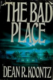 Cover of: The bad place by Dean R. Koontz