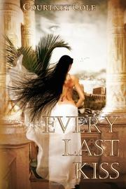 Cover of: Every Last Kiss |