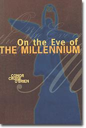 Cover of: On the eve of the millennium: the future of democracy through an age of unreason