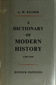 Cover of: A dictionary of modern history, 1789-1945