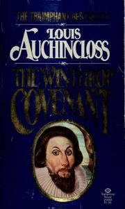 Cover of: The winthrop covenant | Louis Auchincloss