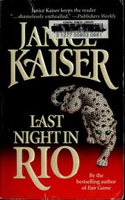 Cover of: Last night in Rio | Janice Kaiser