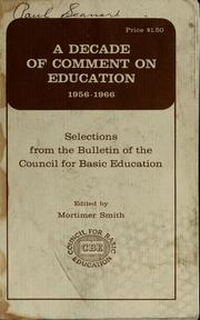 Cover of: A decade of comment on education, 1956-1966 | Mortimer Brewster Smith