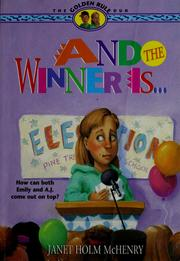 Cover of: And the winner is... | Janet Holm McHenry