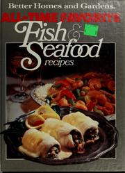 Cover of: All-time favorite fish & seafood recipes
