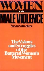 Women and male violence by Susan Schechter