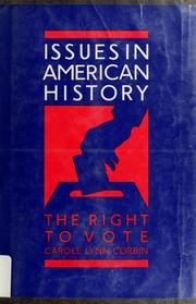 Cover of: The right to vote | Carole Lynn Corbin
