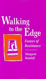 Cover of: Walking to the edge: essays of resistance