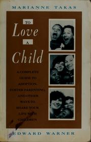 Cover of: To love a child