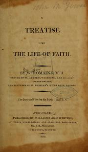 Cover of: A treatise upon the life of faith | William Romaine