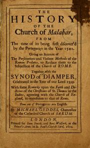Cover of: The history of the Church of Malabar, from the time of its being first discover'd by the Portuguezes in the year 1501