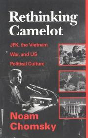 Cover of: Rethinking Camelot: JFK, the Vietnam War, and U.S. political culture