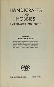 Cover of: Handicrafts and hobbies for pleasure and profit