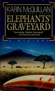 Elephants' graveyard by Karin McQuillan