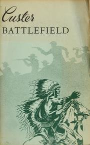 Cover of: Custer Battlefield National Monument, Montana