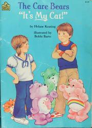 "Cover of: The Care Bears ""It's my cat!"" 