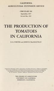 Cover of: The production of tomatoes in California | D. R. Porter