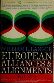 Cover of: European alliances and alignments, 1871-1890. | William L. Langer
