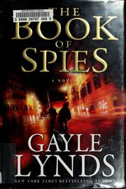 Cover of: The book of spies | Gayle Lynds