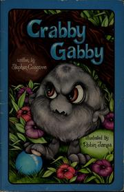 Cover of: Crabby Gabby | Stephen Cosgrove