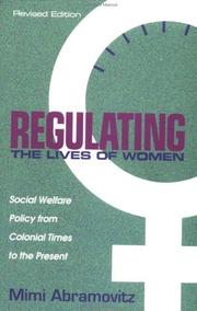 Cover of: Regulating the lives of women