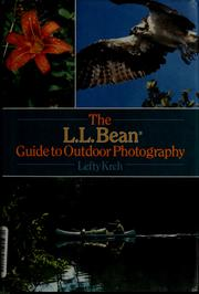 Cover of: The L.L. Bean guide to outdoor photography