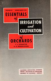Cover of: Essentials of irrigation and cultivation of orchards