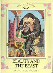 Cover of: Beauty and the beast ; The musicians of Bremen ; The three sillies
